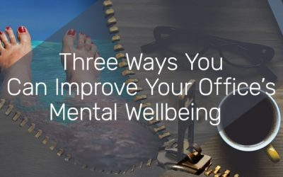 3 Ways You Can Improve Your Office's Mental Wellbeing
