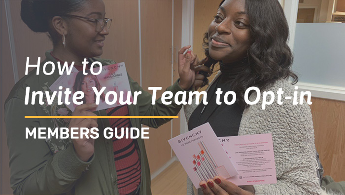 Invite Your Team to Opt-in – Members Guide