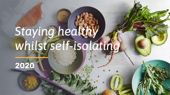7 Tips For Staying Healthy Whilst Self-isolating